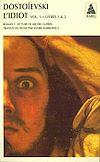 Télécharger le livre :  L'idiot volume 1 (livres I et II)