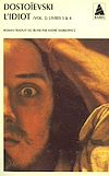 Télécharger le livre :  L'idiot volume 2 (livres III et IV)