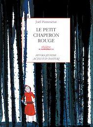 Téléchargez le livre :  Le Petit Chaperon rouge