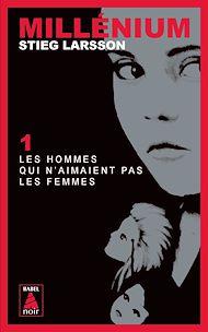 Téléchargez le livre :  Millénium 1 - Les hommes qui n'aimaient pas les femmes
