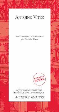 Téléchargez le livre :  Antoine Vitez