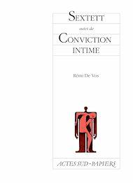 Téléchargez le livre :  Sextett suivi de Conviction intime