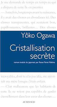 Téléchargez le livre :  Cristallisation secrète