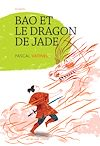 Télécharger le livre :  Bao et le dragon de jade