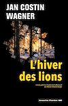 Télécharger le livre :  L'hiver des lions