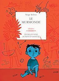 Téléchargez le livre :  Le Murmonde
