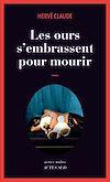 Télécharger le livre :  Les ours s'embrassent pour mourir