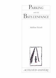Téléchargez le livre :  Parking suivi de Bats l'enfance