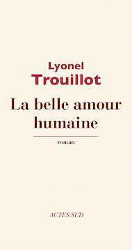 Téléchargez le livre :  La belle amour humaine