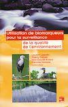 Télécharger le livre :  Utilisation de biomarqueurs pour la surveillance de la qualité de l'environnement