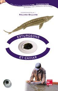 Téléchargez le livre :  Esturgeons et caviar