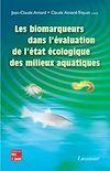 Télécharger le livre :  Les biomarqueurs dans l'évaluation de l'état écologique des milieux aquatiques