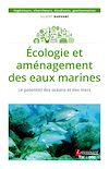Télécharger le livre :  Écologie et aménagement des eaux marines