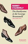 Télécharger le livre :  Du dandysme et de George Brummell