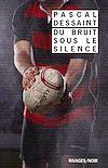 Télécharger le livre :  Du bruit sous le silence