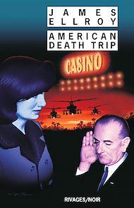 Téléchargez le livre :  American Death Trip
