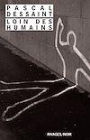 Télécharger le livre :  Loin des humains