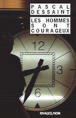 Téléchargez le livre :  Les Hommes sont courageux