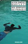 Télécharger le livre :  Des serpents au paradis