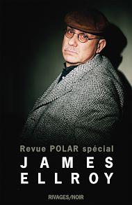 Téléchargez le livre :  Revue Polar Spécial James Ellroy