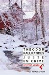 Télécharger le livre :  Juste un crime
