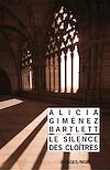 Télécharger le livre :  Le Silence des cloîtres