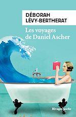 Télécharger cet ebook : Les voyages de Daniel Ascher