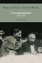 Correspondance 1927-1938 | Zweig, Stefan