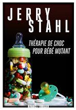 Télécharger cet ebook : Thérapie de choc pour bébé mutant