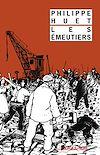 Télécharger le livre :  Les émeutiers
