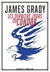 Télécharger le livre :  Les Derniers jours du Condor