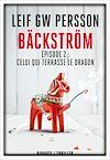 Télécharger le livre :  Bäckström - Épisode 2 : Celui qui terrasse le dragon