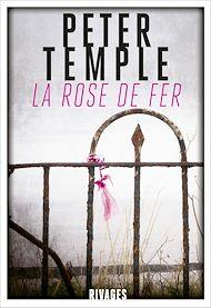 Téléchargez le livre :  La Rose de fer