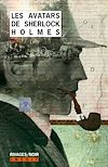 Télécharger le livre :  Les Avatars de Sherlock Holmes 1