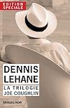 Télécharger le livre :  Edition Spéciale Dennis Lehane - La trilogie Joe Coughlin