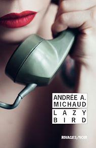 Téléchargez le livre :  Lazy Bird