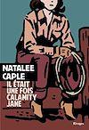 Télécharger le livre :  Il était une fois Calamity Jane