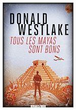 Téléchargez le livre :  Tous les Mayas sont bons