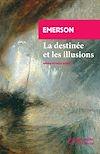 Télécharger le livre :  La destinée et les  illusions