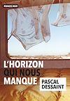 Télécharger le livre :  L'horizon qui nous manque