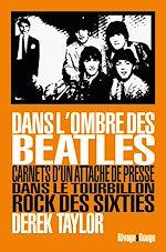 Téléchargez le livre :  Dans l'ombre des Beatles
