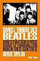 Télécharger le livre : Dans l'ombre des Beatles