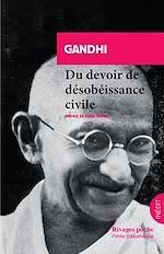 Téléchargez le livre :  Du devoir de désobéissance civile
