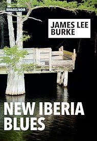 Téléchargez le livre :  the New Iberia Blues
