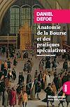 Télécharger le livre :  Anatomie de la Bourse et des pratiques spéculatives