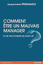 Download this eBook Comment être un mauvais manager