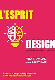 Téléchargez le livre :  L'Esprit design, Nouvelle édition enrichie et actualisée