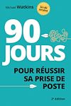 Télécharger le livre :  90 jours pour réussir sa prise de poste