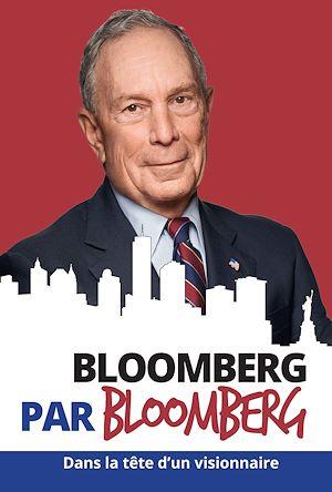 Téléchargez le livre :  Bloomberg par Bloomberg