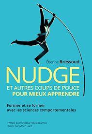 Téléchargez le livre :  Nudge et autres coups de pouce pour mieux apprendre